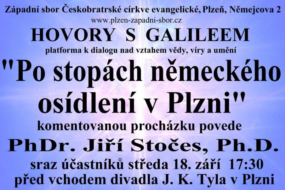 Hovory s Galileem - Komentovaná procházka po stopách německého osídlení v Plzni @ Divadlo J. K. Tyla v Plzni